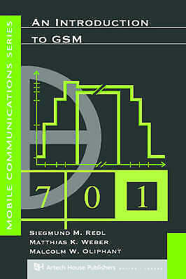 An Introduction to GSM Redl Siegmund Weber Matthias Oliphant Malcolm Mobile Book