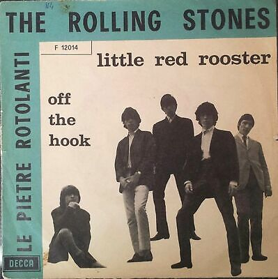 The Rolling Stones Little Red Rooster 7″, Single, Mono Decca – F.12014 Italy ...