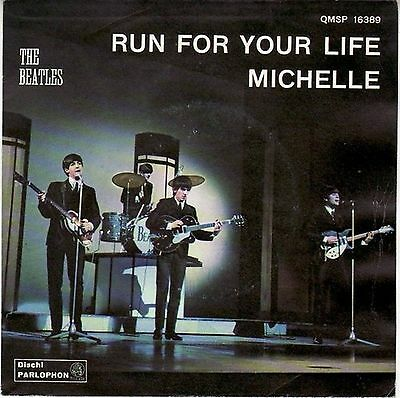 The Beatles Run For Your Life / Michelle 7″ Parlophon – QMSP 16389 Italy 1966...