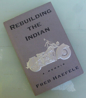 Indian Chief Motorcycle Restoration Manual History Book