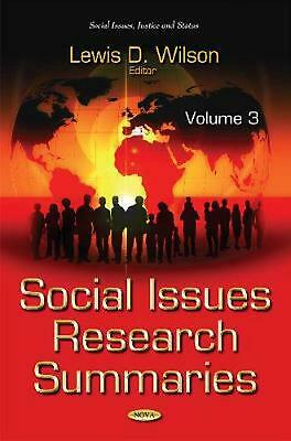 Social Issues Research Summaries (with Biographical Sketches): Volume 3 Hardcove