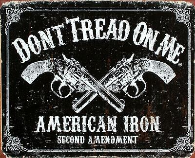 Don t Tread on Me Tin Metal Sign American Iron Second Amendment 16 by 12.5...