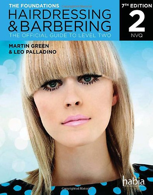 Hairdressing & Barbering: The Foundations (NVQ): The Official Guide, Good Condit
