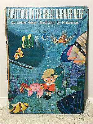 Vintage Children's Book 1969 DIGIT DICK ON THE GREAT BARRIER REEF by Leslie Rees