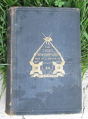 The Third New Hampshire and All About It 1861-1865 D. Eldredge