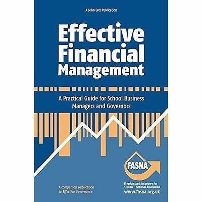 Effective Financial Management: A Practical Guide for School Business Managers a