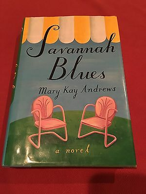 Savannah Blues First Edition 2002 Hardcover with Dust Jacket Mary Kay Andrews