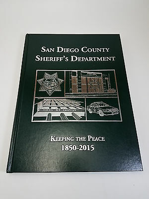 "New NIP San Diego Sheriff's Dept ""Keeping the Peace"" 1850-2004 book Yearbook NIP"