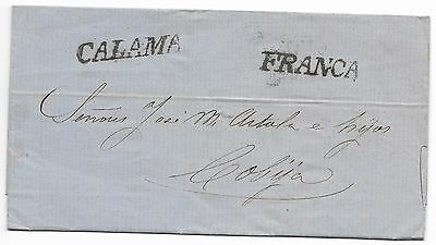 "BOLIVIA 1858 ""CALAMA/COBIJA Pre - Stamp cover, rate and cancel. GREAT OLD COVER"
