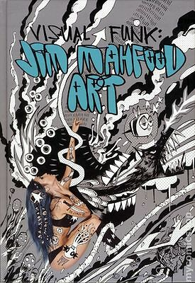Visual Funk: Jim Mahfood Art HC (2013 IDW) #1-1ST NM