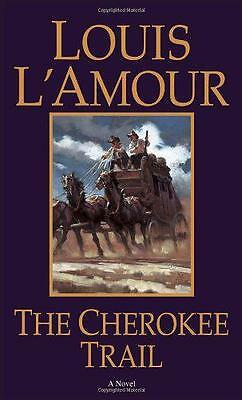 The Cherokee Trail by Louis L'Amour   Mass Market Paperback Book   9780553270471