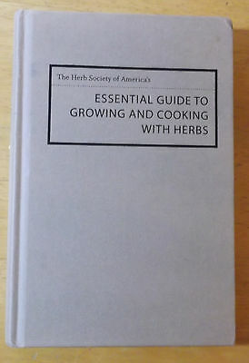 The Herb Society of America's Essential Guide to Growing and Cooking with...
