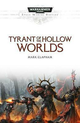 Tyrant of the Hollow Worlds, Mark Clapham