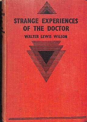 Strange Experiences of The Doctor, Walter Lewis Wilson, Good Condition Book, ISB