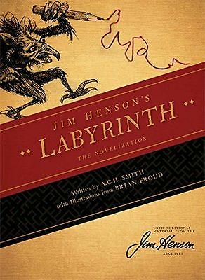 **NEW** - Jim Henson's The Labyrinth Novelization (Hardcover) - 1608864162