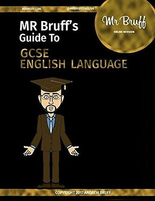 **NEW** - Mr Bruff's Guide to GCSE English Language (Paperback) - 1520692439