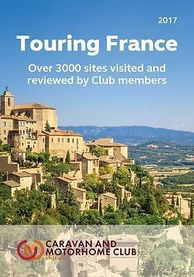 Touring France: A Guide to Touring and Over 3000 Sites in (PB) 0993278132