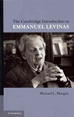 The Cambridge Introduction to Emmanuel Levinas, Morgan, Michael L.