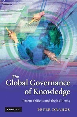 The Global Governance of Knowledge, Drahos, Peter