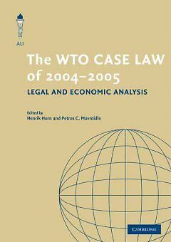 The WTO Case Law of 2004-5, Horn, Henrik