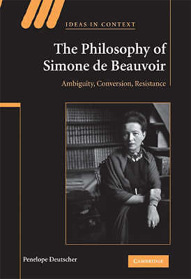 The Philosophy of Simone de Beauvoir, Deutscher, Penelope