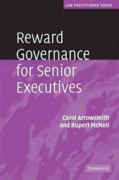Reward Governance for Senior Executives, Arrowsmith, Carol
