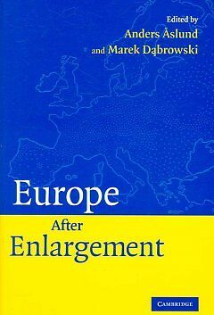 Europe after Enlargement, Aslund, Anders
