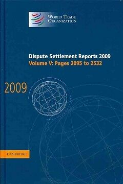 Dispute Settlement Reports 2009: Volume 5, Pages 2095-2532, World Trade Organiza