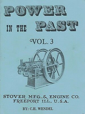 Stover Power In The Past Gas Engine Motor Book Manual Volume 3 C.H. Wendel