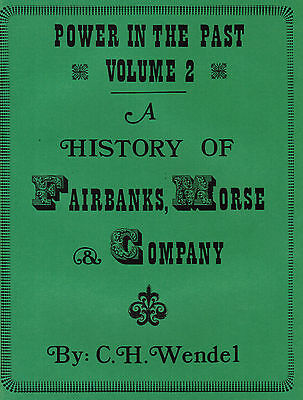 Fairbanks Morse Power In The Past Vol. 2 CH Wendel Gas Engine Motor Magneto Z C
