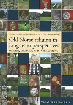 Old Norse Religion in Long-Term Perspectives, Anders Andren
