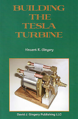 Building a Tesla Turbine Vincent R. Gingery Gas Engine Motor Machine Shop Scrap