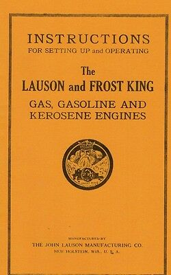 Instructions for The Lauson & Frost King Gas Gasoline Kerosene Engine Book