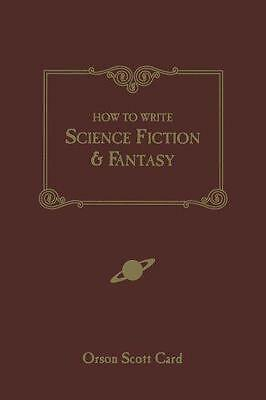 How to Write Science Fiction and Fantasy by Orson Scott Card | Paperback Book |
