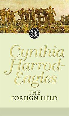 The Foreign Field: The Morland Dynasty, Book 31 by Cynthia Harrod-Eagles | Paper