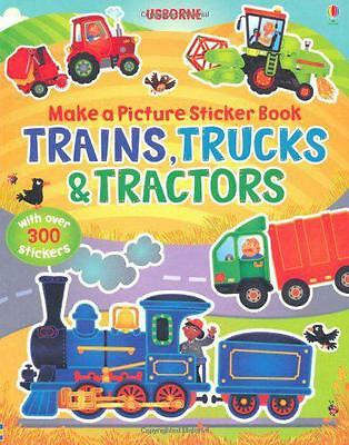 Trains, Truck & Tractors (Usborne Make a Picture Sticker Book) by Felicity Brook