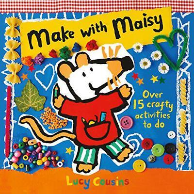 Make with Maisy by Cousins, Lucy | Paperback Book | 9781406357974 | NEW
