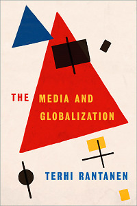The Media and Globalization,PB,Terhi Rantanen - NEW