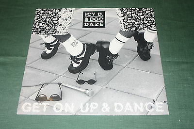 """Icy D & Doc Daze - Get on up and Dance - Vinyl 12"""" Single - Very Good Condition"""