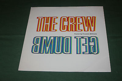 """The Crew Featuring Freedom Williams - Get Dumb - Vinyl 12"""" Single - VG Condition"""