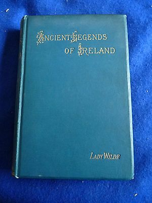Ancient Legends, Mystic Charms & Superstitions of Ireland 1888 - Very Rare
