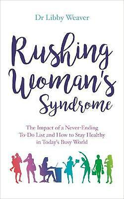 Rushing Woman's Syndrome by Dr. Libby Weaver Paperback Book Free Shipping!