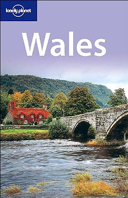 Wales (Lonely Planet), Good Condition Book, O'Carroll, Etain, Hole, Abigail, ISB