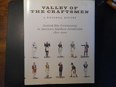 Valley Of The Craftsmen-A Pictorial History-1801-2001, W/ltr & Scot.rite Index