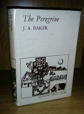 The Peregrine by J. A. Baker 1968 Country Book Club