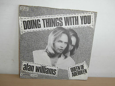 7 inch Vinyl       ALAN WILLIAMS              ***DOING THINGS WITH YOU***