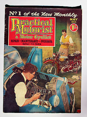 Practical Motorist & Motor Cyclist, Issue No. 1, May 1954, vintage magazine