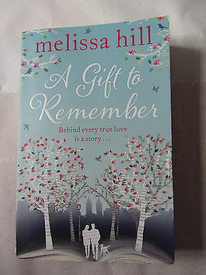 Melissa Hill - A gift to remember, paperback novel