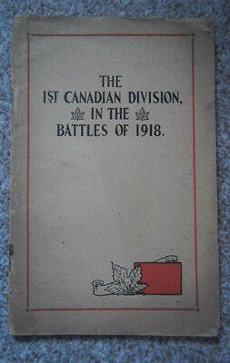 The 1St Canadian Division In The Battles Of 1918 (Ww1)