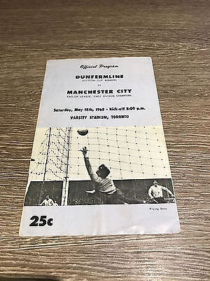 Dunfermline V Manchester City  In Toronto May 18th 1968